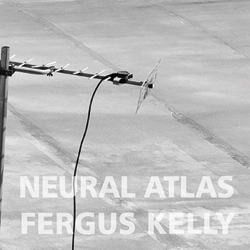 Neural Atlas by Fergus Kelly