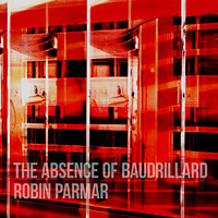 The Absence of Baudrillard